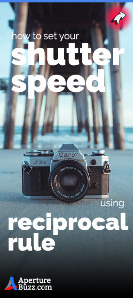 how to set the shutter speed of a camera using the reciprocal rule in photography