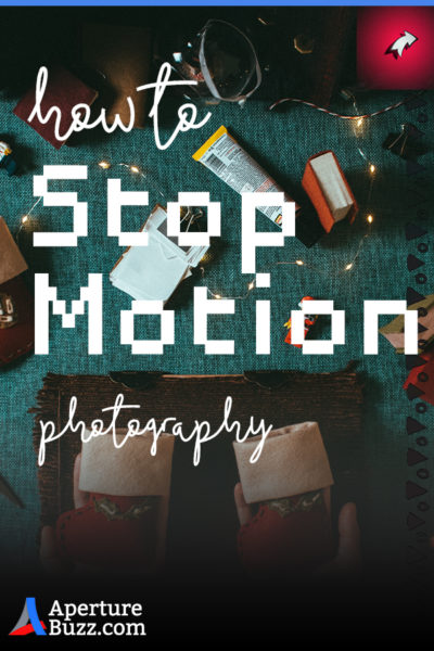 Stop Motion Photography How To Shoot