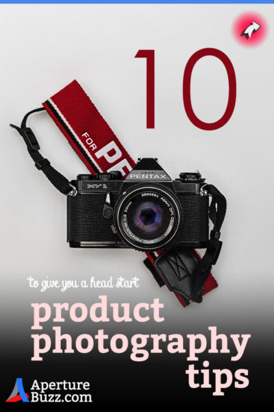 10 fantastic product photography tips
